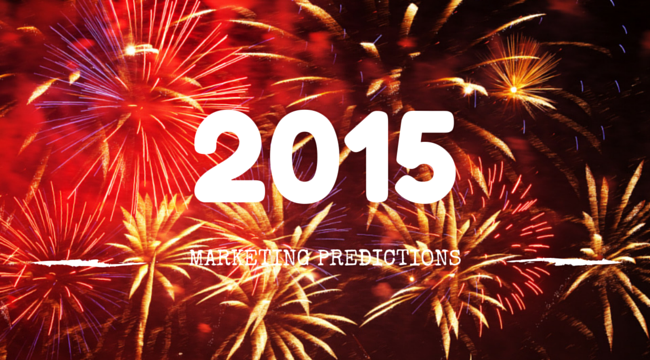 Marketing Predictions For 2015