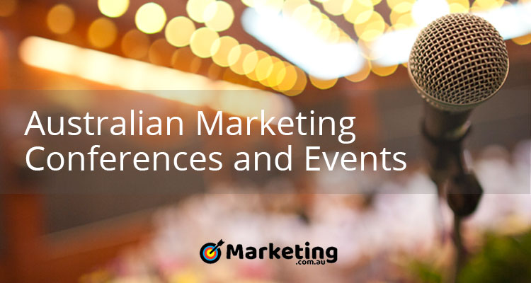 Australian Marketing Conferences and Events – July 2018