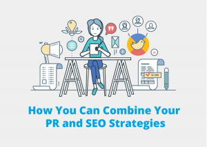 Combine PR and SEO Strategies