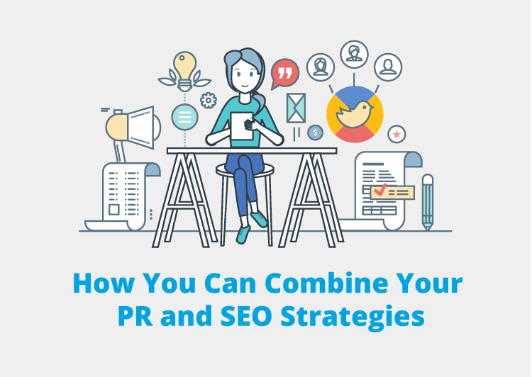 How You Can Combine Your PR and SEO Strategies