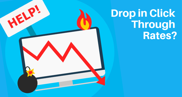 Why You Need to Be Concerned about the Drop in Click Through Rates