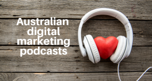 Australian digital marketing podcasts